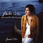 Paula Cole, Greatest Hits: Postcards From East Oceanside
