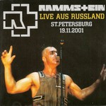 Rammstein, 2001-11-19: Live aus Russland: Ice Palace, St. Petersburg, Russia