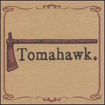 Tomahawk, Tomahawk