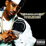 Fabolous, From Nothin' to Somethin' mp3