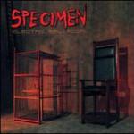 Specimen, Electric Ballroom