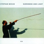 Stephan Micus, Darkness and Light mp3