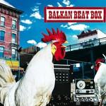 Balkan Beat Box, Balkan Beat Box