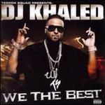 DJ Khaled, We The Best mp3