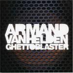 Armand van Helden, Ghettoblaster