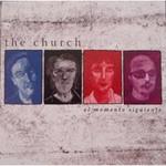 The Church, El Momento Siguiente