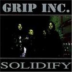 Grip Inc., Solidify