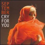 September, Cry for You