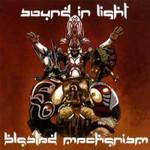 Blasted Mechanism, Sound In Light