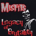 Misfits, Legacy of Brutality