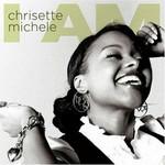 Chrisette Michele, I Am