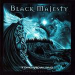 Black Majesty, Tomorrowland