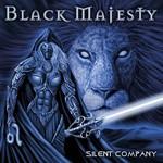 Black Majesty, Silent Company