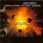 Larry Coryell, Spaces Revisited