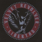 Velvet Revolver, Libertad