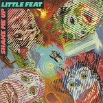 Little Feat, Shake Me Up