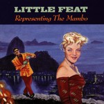 Little Feat, Representing the Mambo
