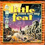 Little Feat, Chinese Work Songs