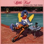 Little Feat, Down on the Farm