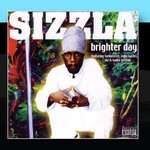 Sizzla, Brighter Day
