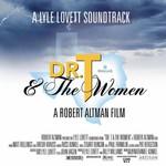 Lyle Lovett, Dr. T & The Women