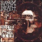 Napalm Death, Noise for Music's Sake