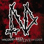 Napalm Death, The Code Is Red... Long Live the Code