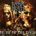 Napalm Death, Order of the Leech