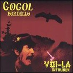 Gogol Bordello, Voi-La Intruder