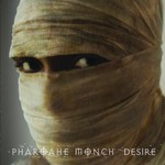 Pharoahe Monch, Desire