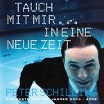 Peter Schilling, Tauch' mit mir in eine neue Zeit