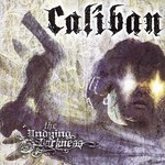 Caliban, The Undying Darkness