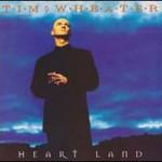 Tim Wheater, Heart Land