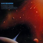 Bad Religion, Into the Unknown