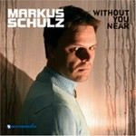 Markus Schulz, Without You Near mp3