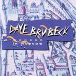 Dave Brubeck, Dave Brubeck In Moscow