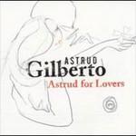 Astrud Gilberto, Astrud for Lovers