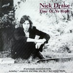 Nick Drake, Time of No Reply