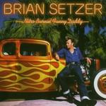 Brian Setzer, Nitro Burnin' Funny Daddy