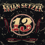 Brian Setzer, 13