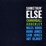 Cannonball Adderley, Somethin' Else