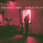 Francis Cabrel, Les Beaux Degats