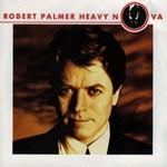 Robert Palmer, Heavy Nova