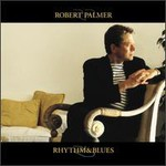 Robert Palmer, Rythm & Blues