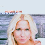 Viktoria Tolstoy, Pictures of Me