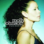 Molly Johnson, If You Know Love
