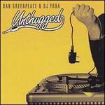 DJ Yoda, Unthugged (With Dan Greenpeace)