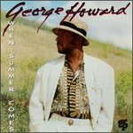 George Howard, When Summer Comes