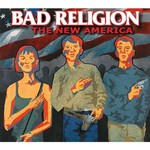 Bad Religion, The New America