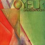 David Sanborn, Voyeur